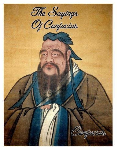 9781497327313: The Sayings Of Confucius