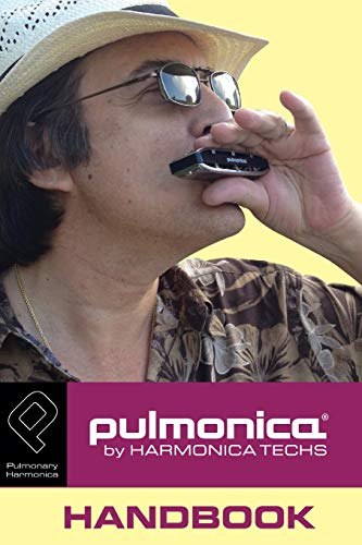 9781497328426: Pulmonica Handbook: About the Pulmonica Pulmonary Harmonica