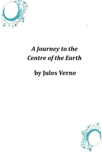 9781497328525: A Journey to the Centre of the Earth