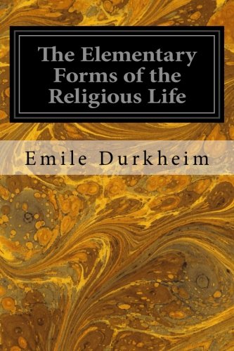 9781497332201: The Elementary Forms of the Religious Life
