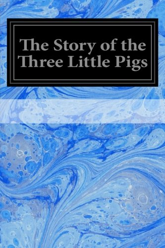 9781497332317: The Story of the Three Little Pigs