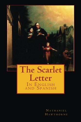 9781497332775: The Scarlet Letter: In English and Spanish (Spanish Edition)
