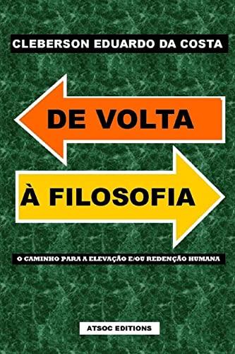 de VOLTA a Filosofia: O Caminho Para: Cleberson Eduardo Da
