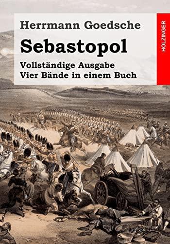 9781497335370: Sebastopol: Vollst�ndige Ausgabe. Vier B�nde in einem Buch