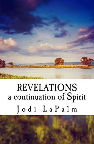 9781497335431: Revelations: a continuation of Spirit (Volume 2)