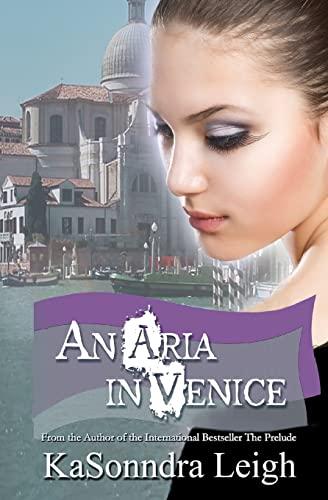 9781497335875: An Aria In Venice: A Musical Interlude Novel