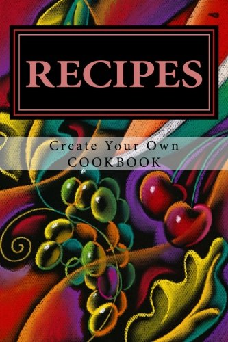 9781497340060: RECIPES - Create Your Own Cookbook: Blank Cookbook Formatted for Your Menu Choices (Blank Books by Cover Creations)