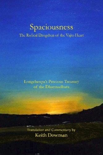9781497340862: Spaciousness: The Radical Dzogchen of the Vajra-Heart: Longchenpa's Treasury of the Dharmadhatu