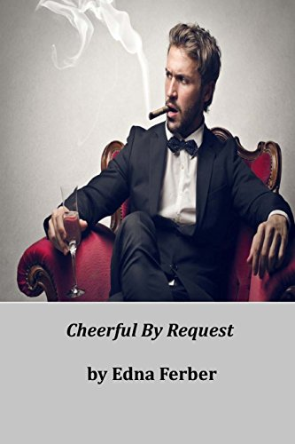 9781497342231: Cheerful By Request