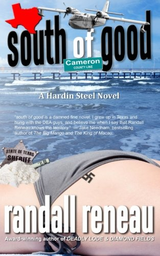 9781497342477: South of Good (Hardin Steel) (Volume 1)