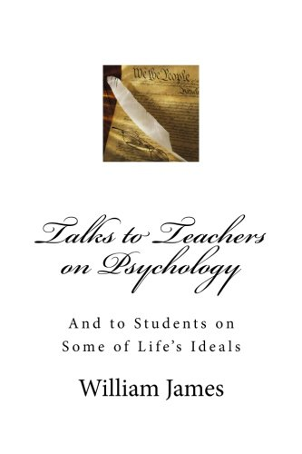 9781497343368: Talks to Teachers on Psychology; And to Students on Some of Life's Ideals