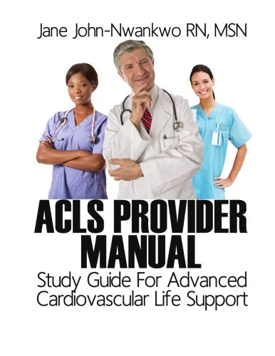 9781497343443: ACLS Provider Manual: Study Guide For Advanced Cardiovascular Life Support