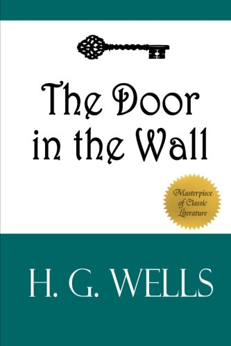 9781497343863: The Door in the Wall: And Other Stories