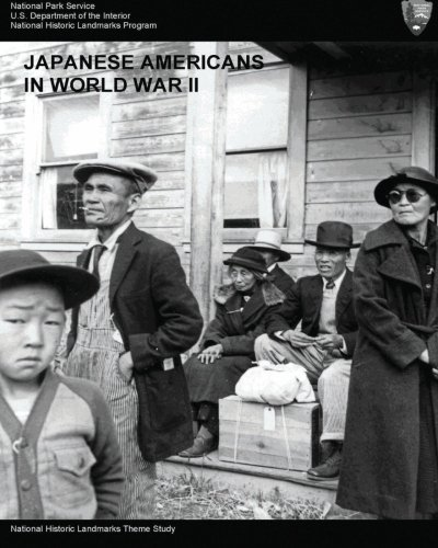 Japanese Americans in World War II: A: National Parks Service