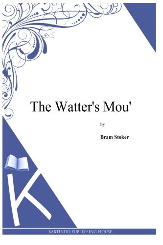 9781497346536: The Watter's Mou'