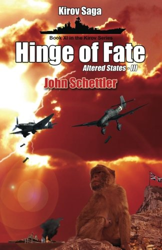 9781497347526: Kirov Saga: Hinge Of Fate: Altered States Volume III: Volume 11 (Kirov Series)
