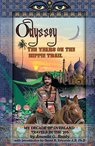 9781497347977: Odyssey: Ten Years on the Hippie Trail