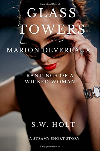 9781497348516: Marion Devereaux, Rantings of a Wicked Woman: Volume 6 (Glass Towers)