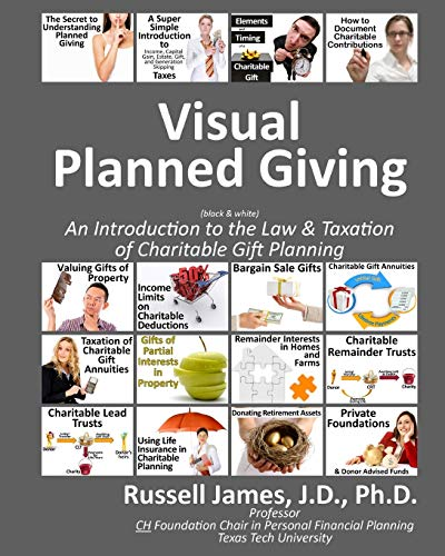 9781497349520: Visual planned giving (black & white): An introduction to the law & taxation of charitable gift planning