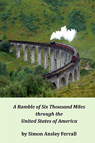 9781497349674: A Ramble of Six Thousand Miles through the United States of America