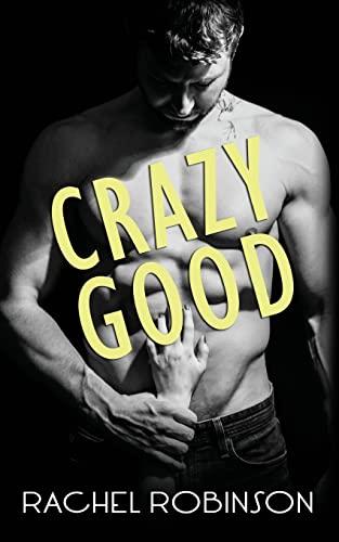 9781497350045: Crazy Good