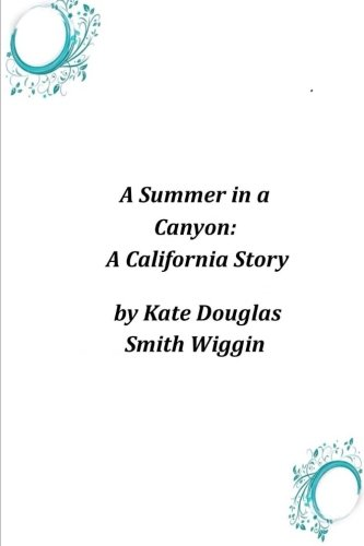 9781497350083: A Summer in a Canyon: A California Story