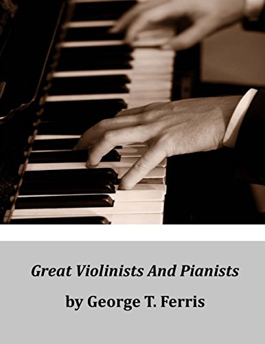 9781497351295: Great Violinists And Pianists