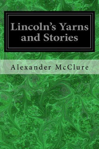 9781497351318: Lincoln's Yarns and Stories