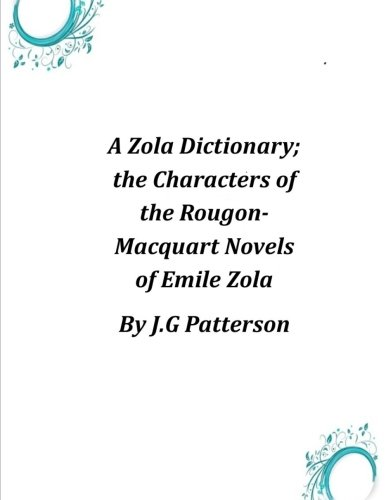 9781497351363: A Zola Dictionary; the Characters of the Rougon-Macquart Novels of Emile Zola