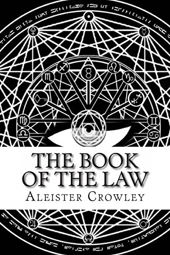 9781497354517: The Book of the Law: Technically Called Liber Al Vel Legis Sub Figura Ccxx As Delivered by Xciii= 418 to Dclxvi