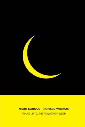 9781497356443: Night School: Wake up to the power of sleep