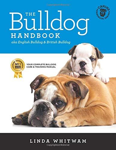 9781497357365: The Bulldog Handbook: aka English Bulldog & British Bulldog (Canine Handbooks)