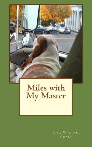 9781497364813: Miles with My Master