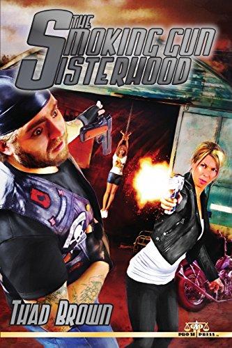 9781497365117: The Smoking Gun Sisterhood
