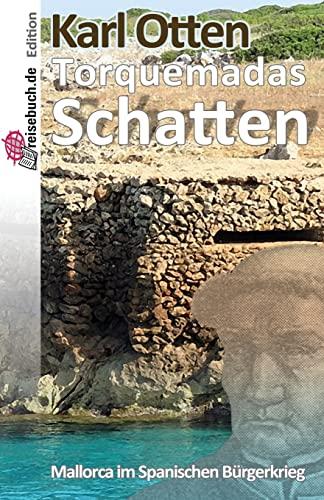9781497365421: Torquemadas Schatten: Mallorca im Spanischen Bürgerkrieg