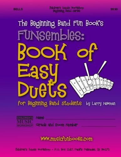 9781497370968: The Beginning Band Fun Book's FUNsembles: Book of Easy Duets (Bells): for Beginning Band Students
