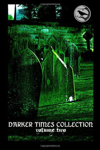 9781497370999: Darker Times Collection Volume Two (Volume 2)