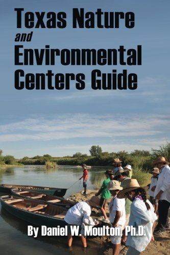 9781497371248: Texas Nature and Environmental Centers Guide