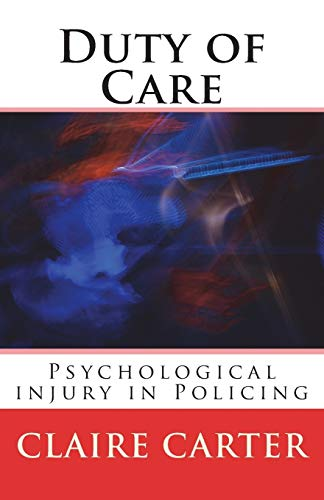 Duty of Care: Occupational Stress, Psychological injury: McDowall, Claire