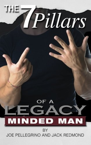 9781497373198: The 7 Pillar's of a Legacy Minded Man