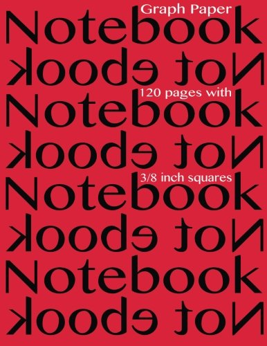 Graph Paper Notebook 3/8 inch squares 120 pages: Notebook not Ebook graph paper notebook with ...