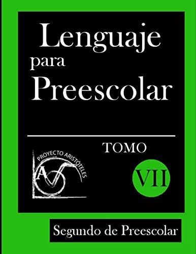 Lenguaje para Preescolar - Segundo de Preescolar: Proyecto Aristoteles