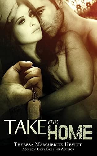 Take Me Home (Wakefield Romance) (Volume 4): Hewitt, Theresa Marguerite