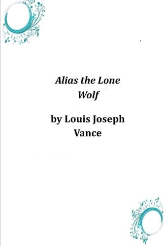 9781497376380: Alias the Lone Wolf