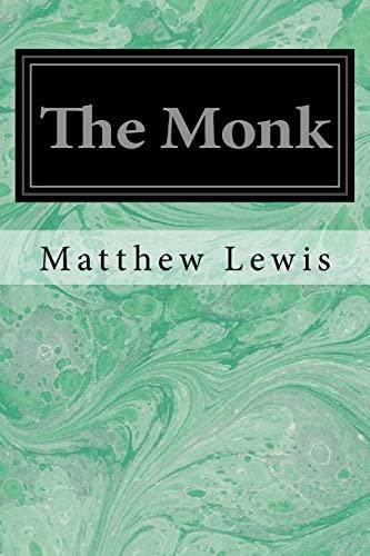 9781497376588: The Monk: A Romance