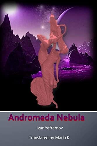 Andromeda Nebula: Yefremov, Ivan