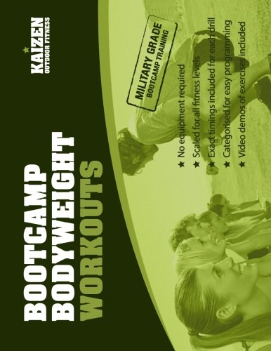 9781497379701: Bootcamp Bodyweight Workouts for Personal Trainers: Start a Fitness Bootcamp Today! 25 All-weather Workouts for Outdoor Fitness Groups. No Equipment Required.