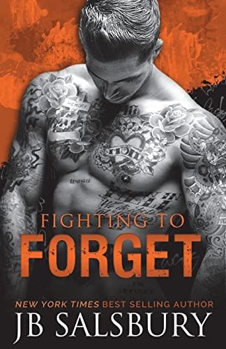 Fighting to Forget: JB Salsbury