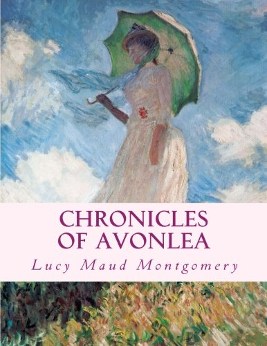 9781497383647: Chronicles of Avonlea: Large Print Edition