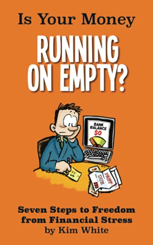 9781497384330: Is Your Money Running On Empty?: Seven Steps to Freedom from Financial Stress